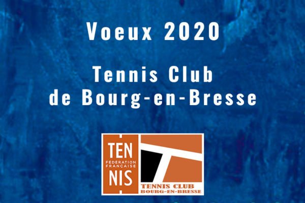 Voeux 2020 du grand prix de tennis de Bourg